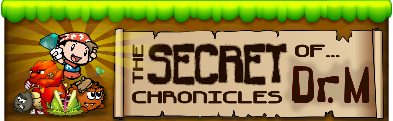 The Secret Chronicles of Dr.M.